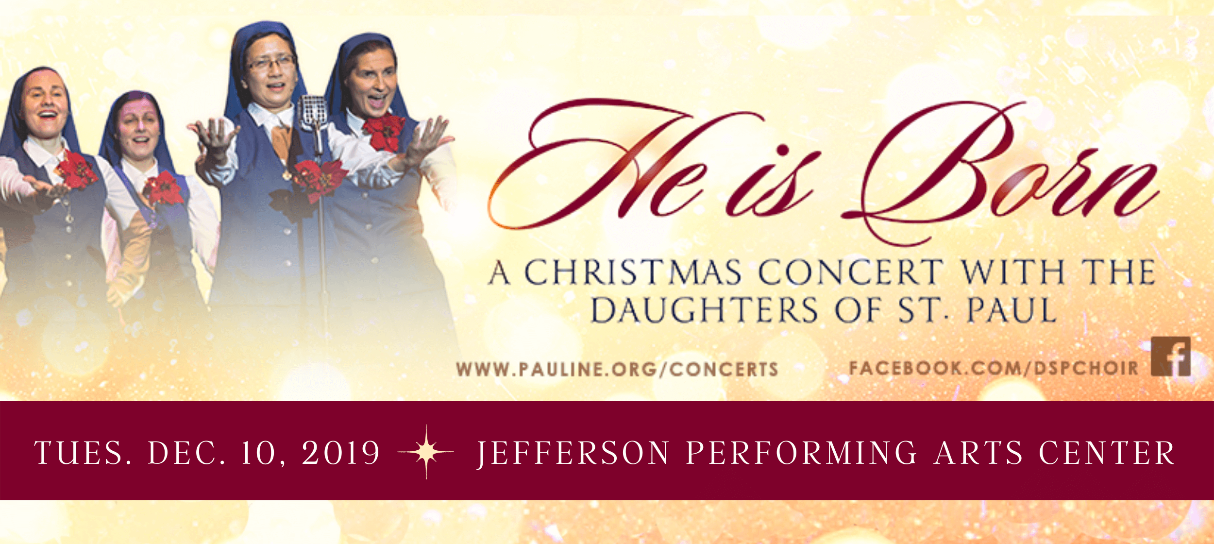 He Is Born: A Christmas Concert with the Daughters of St. Paul