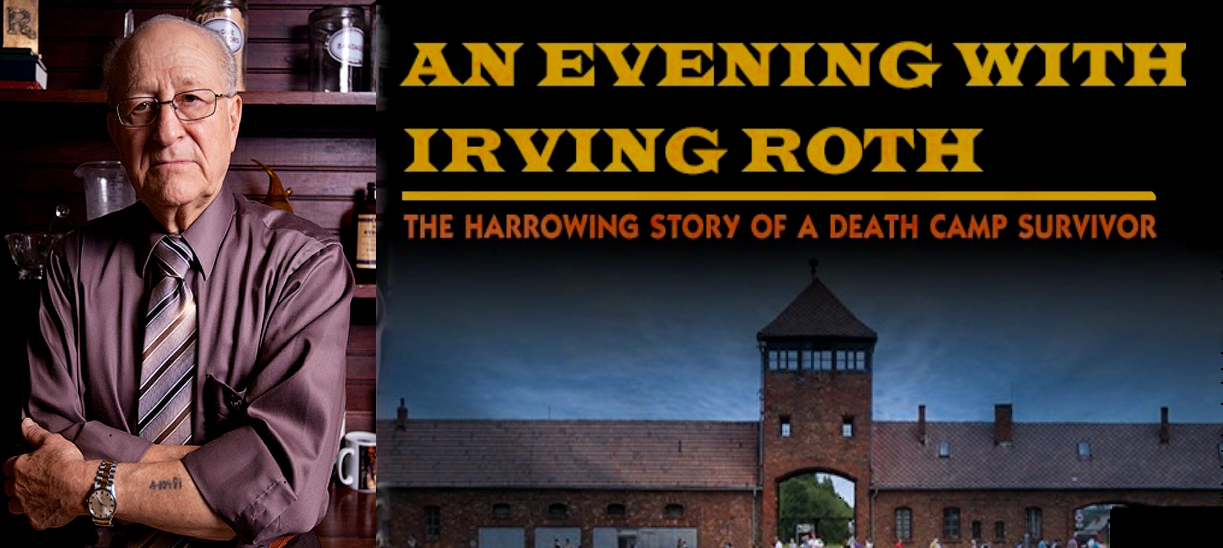 Testimony of a Death Camp Survivor: An Evening with Irving Roth